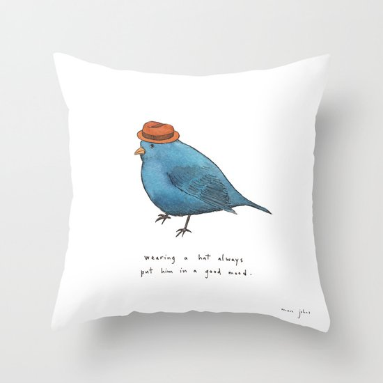 wearing a hat always put him in a good mood Throw Pillow