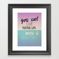 Positive Life  Framed Art Print