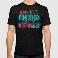 Art is Never Finished Only Abandoned   Mens Fitted Tee Tri-Black SMALL