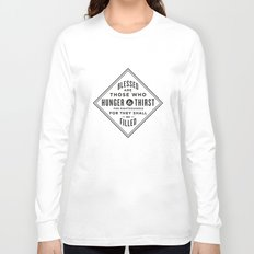 Hunger & Thirst Long Sleeve T-shirt