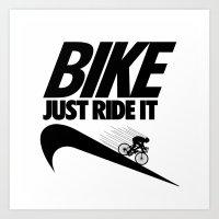 Just Ride It Art Print