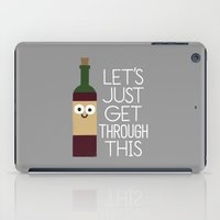 When You're Feeling Merlot iPad Case