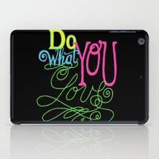Do What You Love iPad Case
