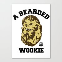 A Bearded Wookie Canvas Print