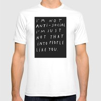 I AM NOT ANTI-SOCIAL Mens Fitted Tee White SMALL