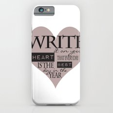Write It On Your Heart Design iPhone 6s Slim Case