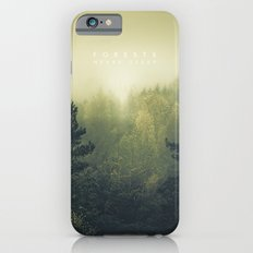 Forests Never Sleep iPhone 6 Slim Case