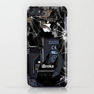 Broken, Rupture, Damaged… iPod touch Slim Case