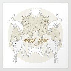 Miss You (Kitsch Symmetry series)  Art Print