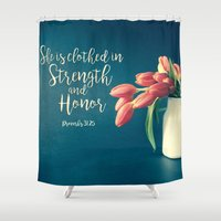 Strength and Honor - Tulips Shower Curtain
