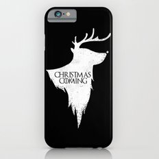 Christmas is Coming iPhone 6s Slim Case