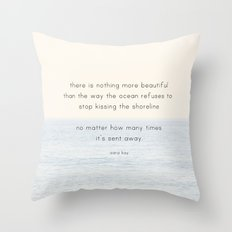 there is nothing more beautiful Throw Pillow