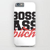 Boss Ass Bitch iPhone 6 Slim Case