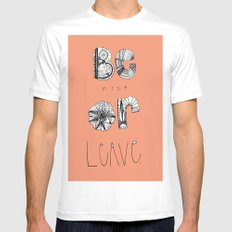 Be nice! Mens Fitted Tee White SMALL