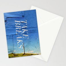 Take breaks. A PSA for stressed creatives. Stationery Cards