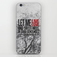 let me live. iPhone & iPod Skin