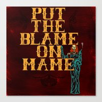 Put The Blame On Mame Canvas Print