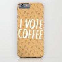 I Vote Coffee iPhone 6 Slim Case
