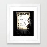 Watch your steps for (option 2) Framed Art Print