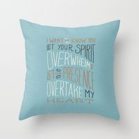 I Want To Know You (Beth… Throw Pillow