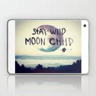 Stay Wild Laptop & iPad Skin