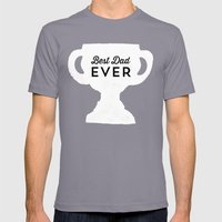 Best Dad Ever Trophy - Fathers Day  Mens Fitted Tee Slate SMALL