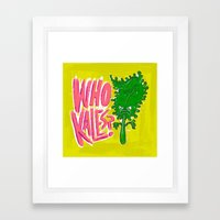 Who Kales? Framed Art Print