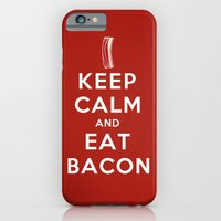 Keep calm and eat bacon iPhone 6 Slim Case