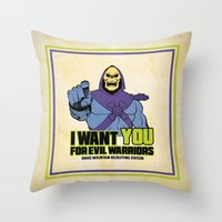 Skeletor - We want you for evil warriors Throw Pillow