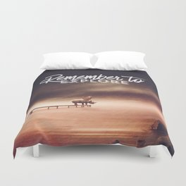 Duvet Cover - Remember to explore - text version - HappyMelvin