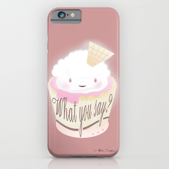 What You Say?... Muffin iPhone & iPod Case