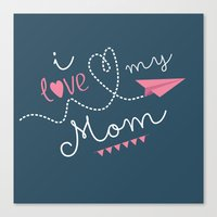 I love my mom blue Canvas Print