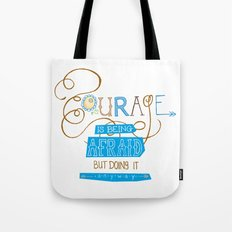Courage Print, Hand Drawn Typography Tote Bag