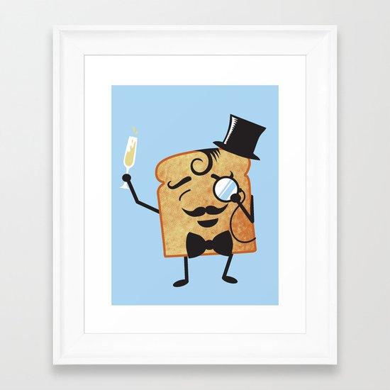 Sir Toast Makes a Toast Framed Art Print