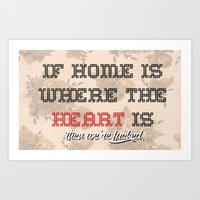 Home is where the  Art Print