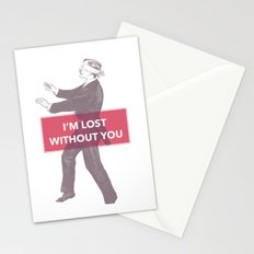 I'm lost without you Stationery Cards