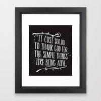 The Cost of Loving God Framed Art Print
