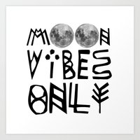 MOON vibes only! Art Print
