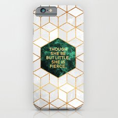 Though she be but little, she is fierce iPhone 6 Slim Case