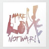 Make Love, Not War! Art Print