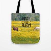 Wander Without Reason Tote Bag