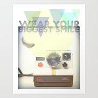 WEAR YOUR BIGGEST SMILE Art Print