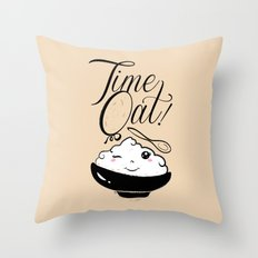 Time Oat - Funny Kawaii Oatmeal Throw Pillow