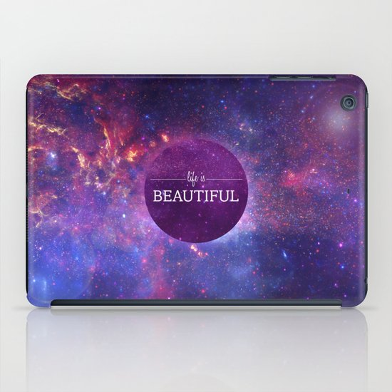 Life is Beautiful iPad Case