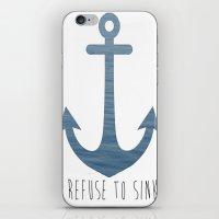 I Refuse To Sink. iPhone & iPod Skin