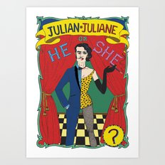 Julian/Julianne Art Print