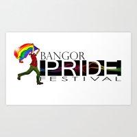 Bangor PRIDE Festival 20… Art Print