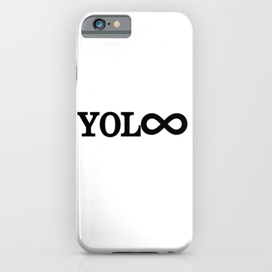 You Only Live Forever iPhone & iPod Case