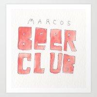 MARCOS BEER CLUB Art Print
