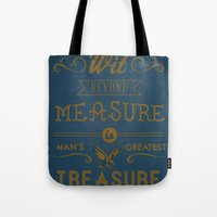 Wit Beyond Measure is Man's Greatest Treasure Tote Bag